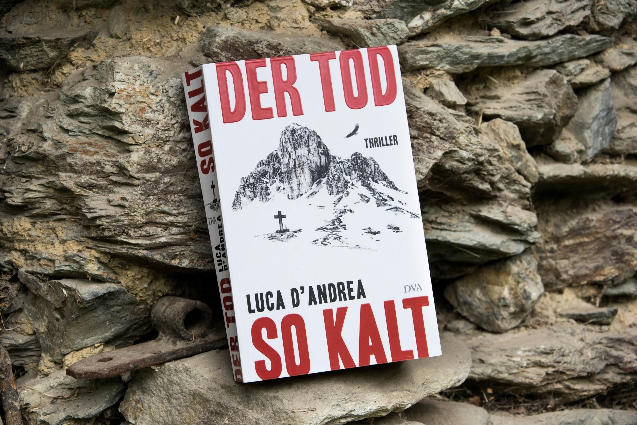Luca d'Andrea: Der Tod so kalt - Der Bletterbachkrimi ...